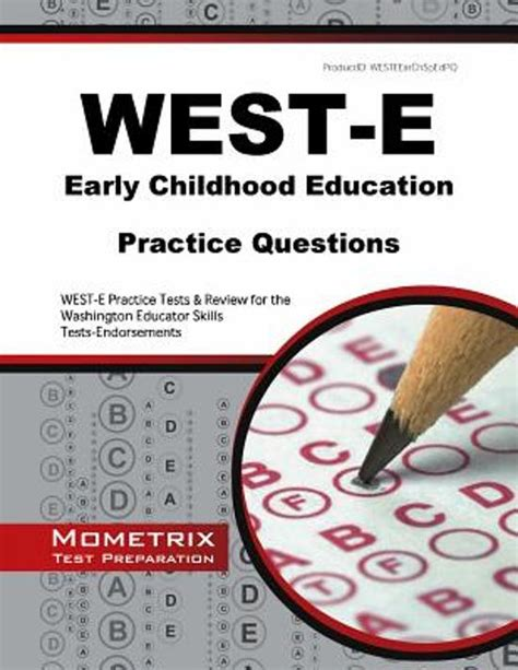Early Childhood Education Questions Bol West E Early Childhood Education Practice