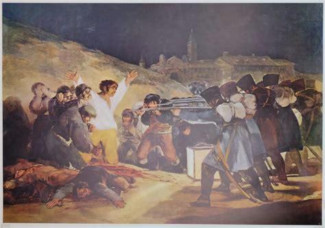cuadros de goya en el prado francisco de goya los fusilamientos del 2 de mayo el