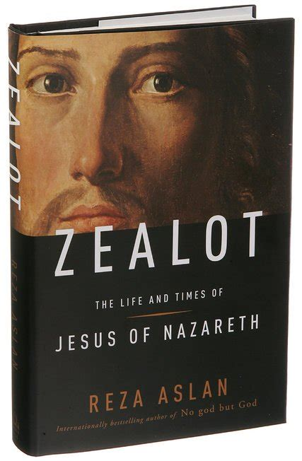 biography of jesus book zealot the life and times of jesus of nazareth