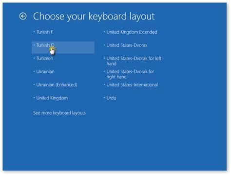 keyboard layout nedir windows 8 otomatik onarım başlangı 231 onarımı nedir nasıl