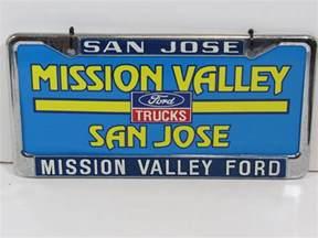 San Jose Ford Dealer San Jose Mission Valley Ford Dealership Metal License