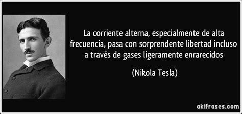Te Nikola Tesla Frases De F 237 Sicos Taringa