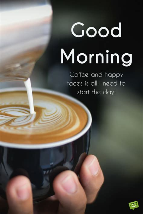 May Your Coffee Taste Greate Today fresh inspirational morning quotes for the day part 2