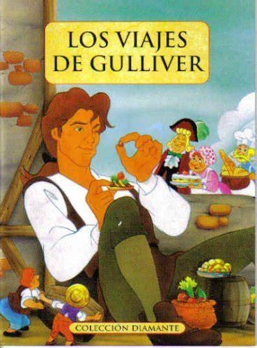 libro los viajes de gulliver los viajes de gulliver p 250 blico libros