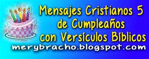 mensajes cristianos de cumpleaos para un hermano mensajes cristianos 5 de cumplea 241 os con vers 237 culos