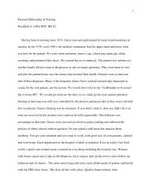 Personal Philosophy Essays by Personal Philosophy Of Nursing