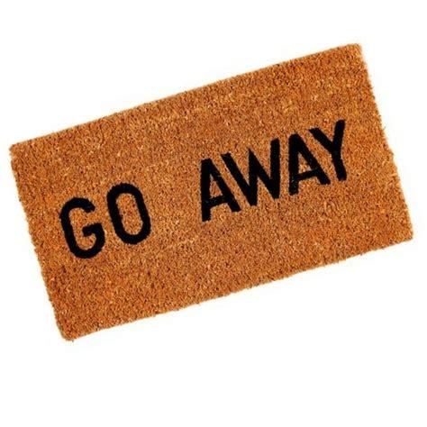 Go Away go away doormat awesome stuff to buy