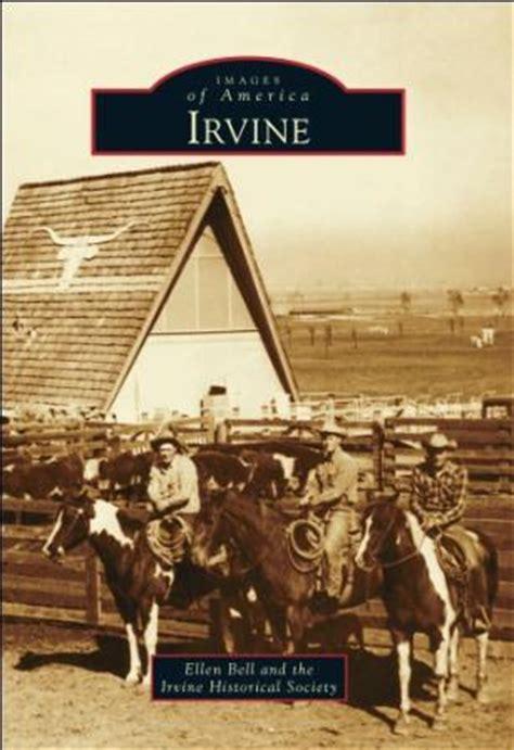 Uci Mba 200 Course Reader by History Of Irvine Revealed Arcadia Publishing Prlog