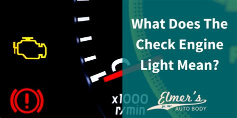 What Does The Check Engine Light Elmers Auto