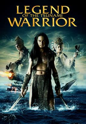 film fantasy netflix legend of the tsunami warrior 2008 for rent on dvd and
