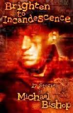Michael Bishop Short Fiction O R