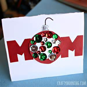 homemade christmas card for mom crafty morning