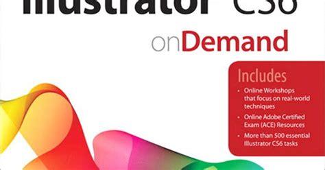 adobe illustrator cs6 revealed pdf adobe illustrator cs6 tutorial on demand pdf illustrator