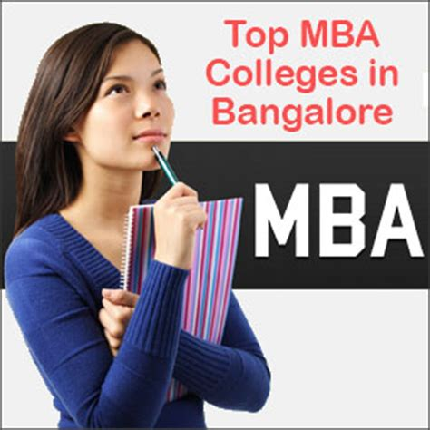Best Mba Consultants In Bangalore by Top Mba Colleges In Bangalore Admissions Eligibility