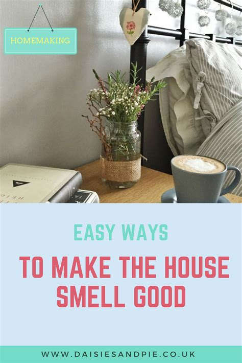 how to make my bathroom smell good how to make your house smell good daisies pie