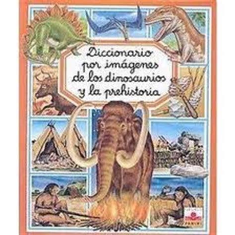 descargar coleccion mini larousse la prehistoria libro e gratis 161 desde la prehistoria juntos somos m 225 s libros informativos