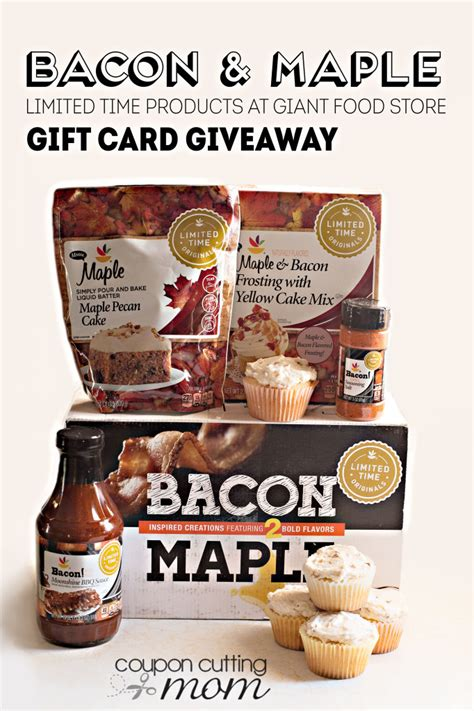 Giant Food Stores Gift Cards - bacon and maple limited time at giant giveaway