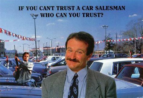 Robin Williams Car Salesman by Cadillac Quotes Quotesgram