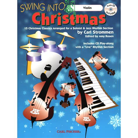swing into swing into christmas violin book with cd carl fischer