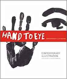hand to eye contemporary hand to eye contemporary illustration amazon co uk angus hyland roanne bell 9781856693394