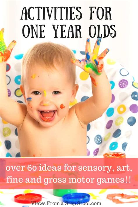 new year 2016 activities for babies 60 awesome activities for 1 year olds tested and loved