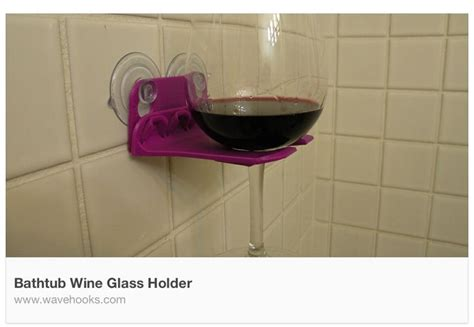 bathtub wine glass holder shower bath wine glass holder want it pinterest