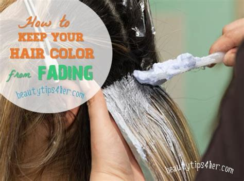 how to fade hair color ladiesworld how to keep your hair color from fading easily