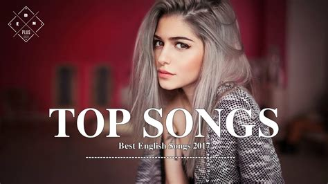 Best Songs by Best Songs 2017 2018 Hits Best Songs Of All Time