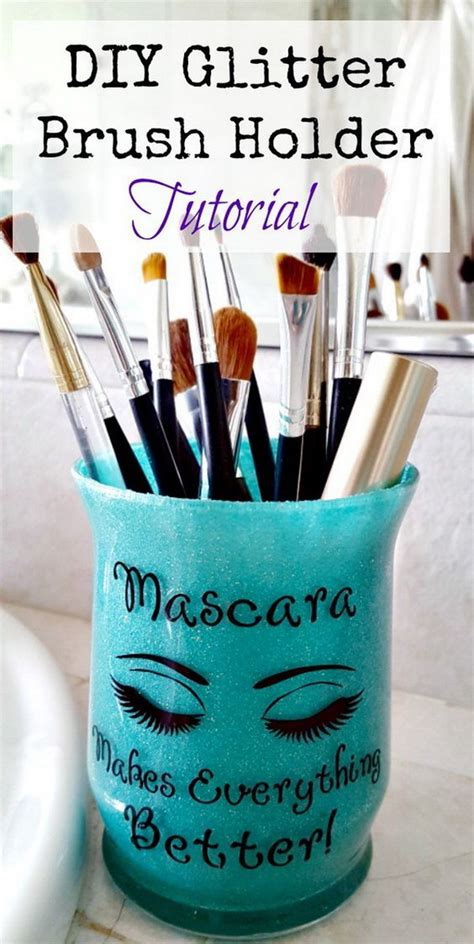 Sassy Gliter Brush Holder 18 Amazing Diy Makeup Storage Ideas And Hacks Listing More