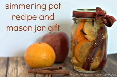 simmer pot recipes 14 fantastic fall mason jar projects
