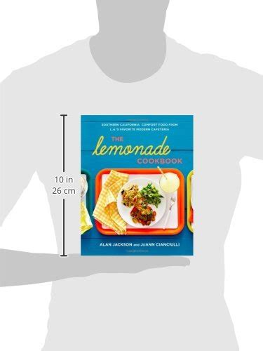 modern comfort cooking feel favorites made fresh and new books the lemonade cookbook southern california comfort food