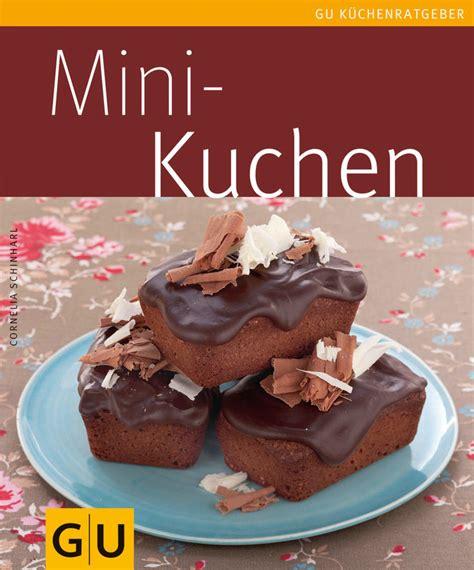 mini kuchen backen mini kuchen ebook gu