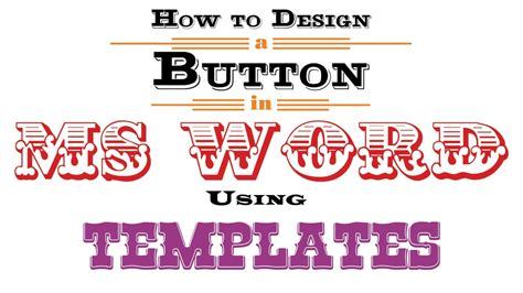 how to design a button in ms word using templates youtube