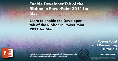 tutorial powerpoint for mac 2011 enable developer tab of the ribbon in powerpoint 2011 for mac