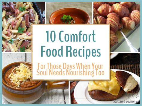 comfort food recipes for two 10 comfort food recipes to fuel your body and feed your soul