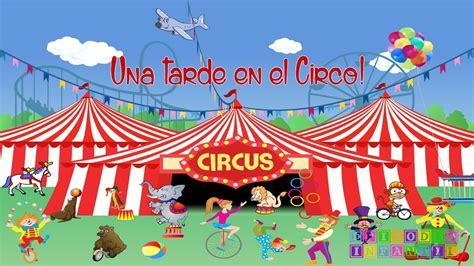 libro el misterio del circo cuento una tarde en el circo youtube
