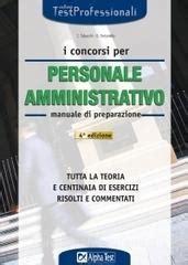 alpha test economia e commercio i concorsi per il personale amministrativo manuale di