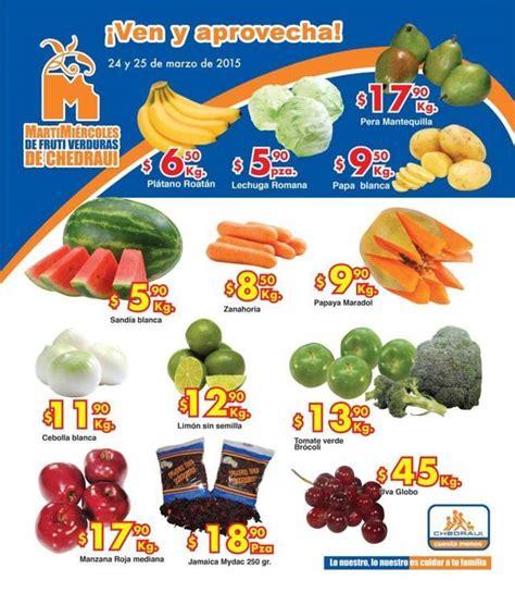 martes y miercoles de frutas y verduras chedraui 28 y 29 de enero chedraui martes y mi 233 rcoles de frutas y verduras 24 y 25