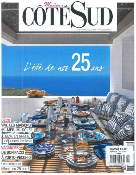 Cote Sud Magazine Subscription by Maison Cote Sud Magazine Subscription