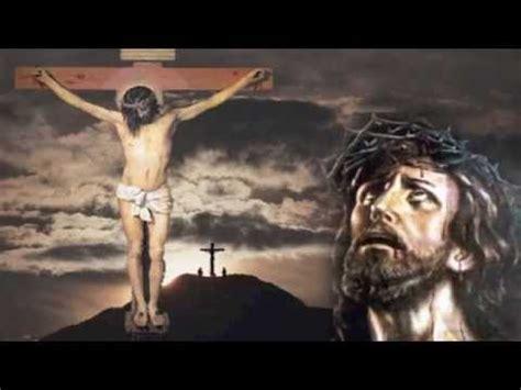 imagenes de jesus bendiciendo al cristo crucificado sandy caldera youtube