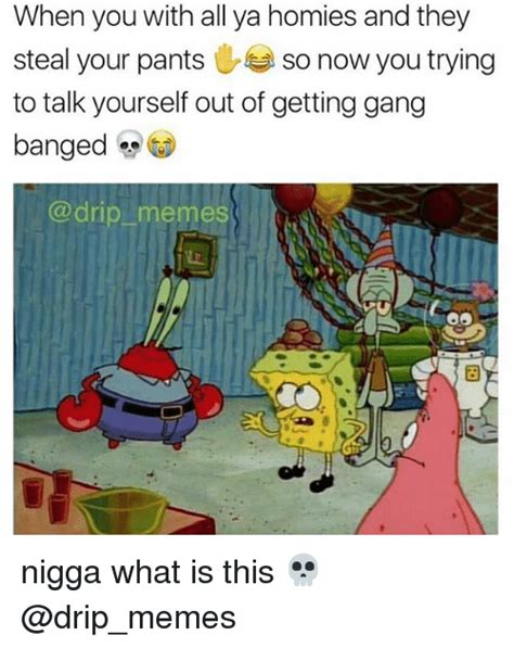 Gang Bang Memes - 25 best memes about gang bang gang and memes gang