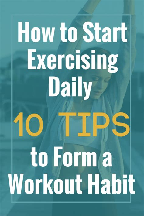 10 Tips On How To Start Working by How To Start Exercising Daily 10 Tips To Forming A