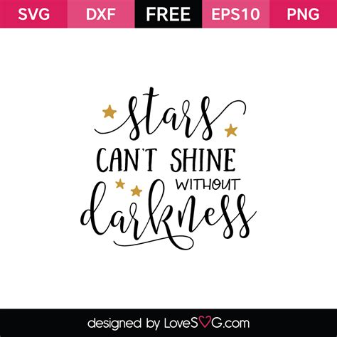 Home Designer Suite stars can t shine without darkness lovesvg com