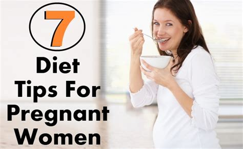 7 Tips On A Healthy Pregnancy by Top 7 Diet Tips For Diy Health Remedy