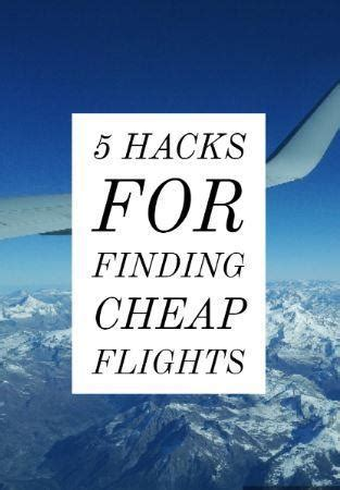 justfly s top 5 hacks for finding cheap flights follow me away