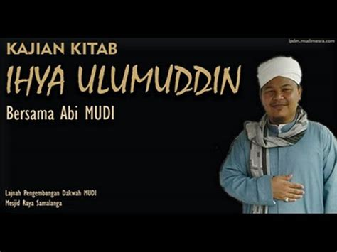 Ihya Ulumiddin 5 pengajian kitab ihya ulumiddin 23 syawal 1437 h abi mudi