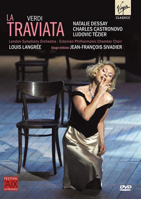 Traviata Dessay Castronovo by Opera News La Traviata