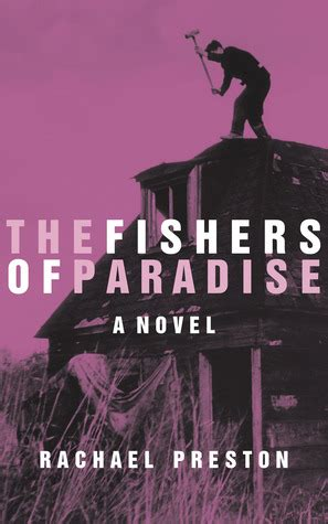 fishers of books the fishers of paradise by rachael reviews