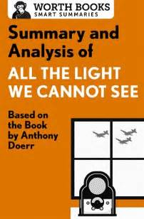 all the light we cannot see author all the light we cannot see by anthony doerr summary