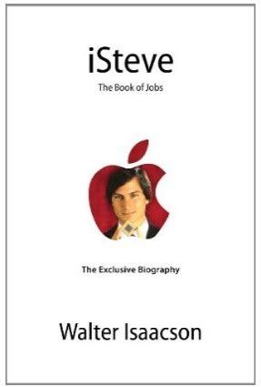 steve jobs biography book cover official steve jobs biography isteve the book of jobs